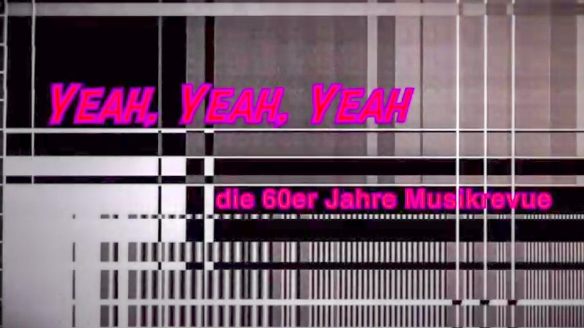 """Ein Ausschnitt aus der 60er Musikrevue """"Yeah, Yeah, Yeah"""". ©2019 Youtube"""